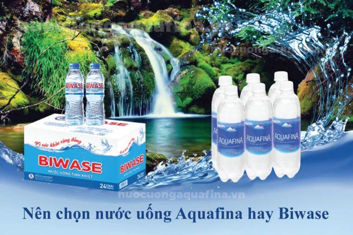 Nên chọn nước uống Aquafina hay Biwase