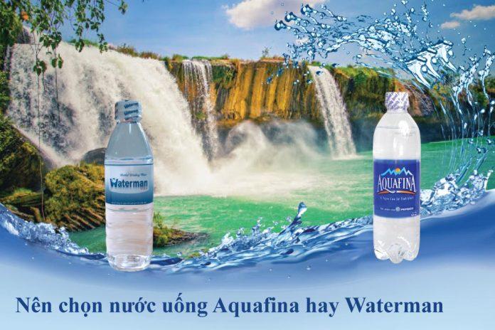 So sánh nước uống Aquafina và Waterman