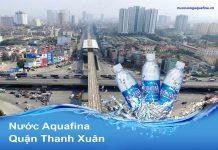 Đại lý nước Aquafina quận Thanh Xuân - Hà Nội